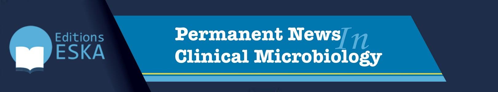Les Actualités Permanentes en Microbiologie Clinique